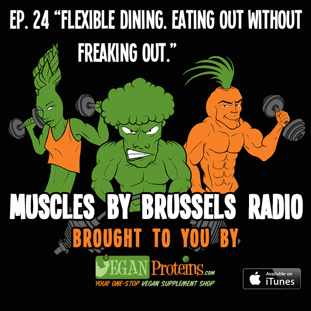 Muscles By Brussels Radio Ep 24 - Flexible Dining