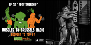 Muscles By Brussels podcast 30: Sportsmanship with Christian Garcia