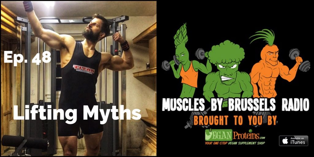 Episode 48. Lifting Myths