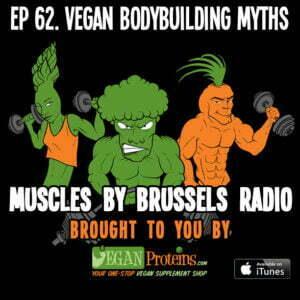 Episode 62. Vegan Bodybuilding Myths