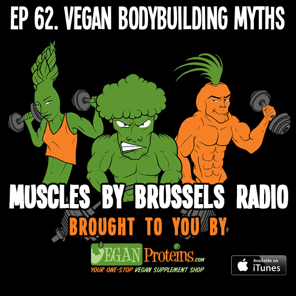 Episode 62. Vegan Bodybuilding Myths