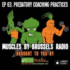 Episode 63. Predatory Coaching Practices