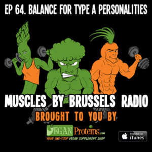 Episode 64 Balance for Type A Personalities