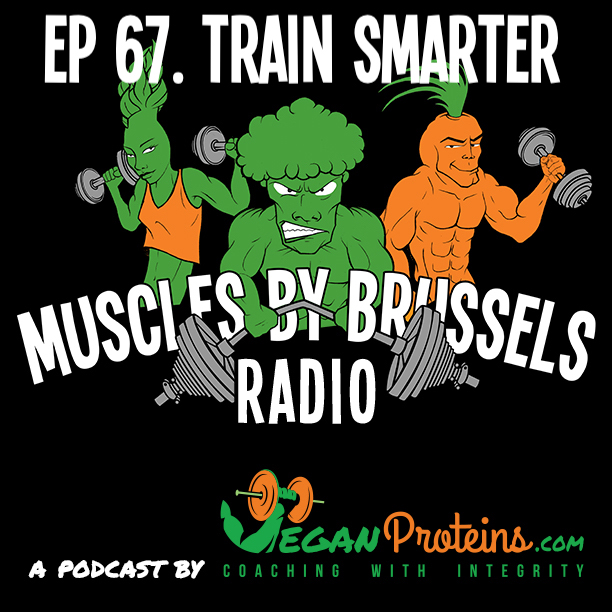 Episode 67. Train Smarter