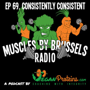 Episode 69. Consistently Consistent