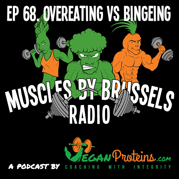 Episode 68. Overeating Vs Bingeing