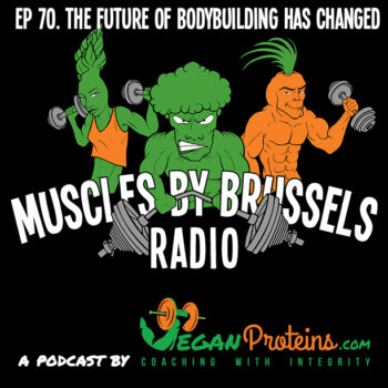 Episode 70. the future of bodybuilding has changed