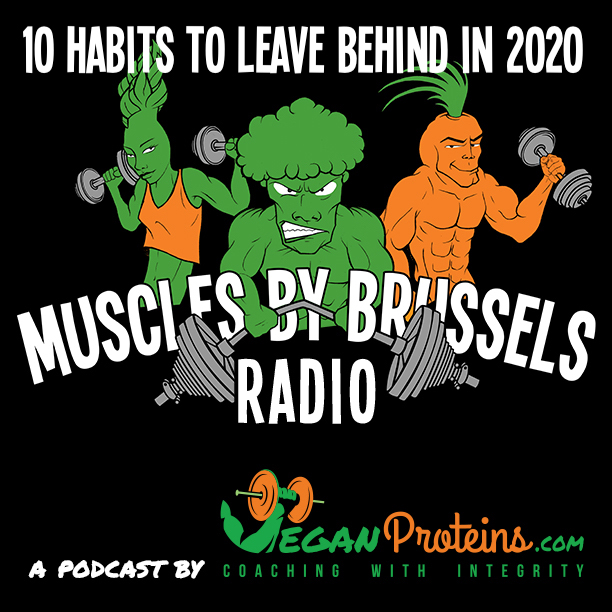 Episode 72. 10 Habits to Leave Behind in 2020