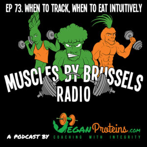 Ep 73. When to Track, When to Eat Intuitively