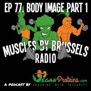 Episode 77. Body Image Part 1