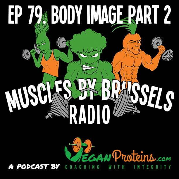Ep 79. Body Image. Part 2