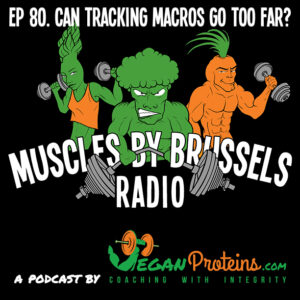 Episode 80. Can Tracking Macros Go Too Far?